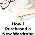 How I Purchased a New Wardrobe for Less Than $500