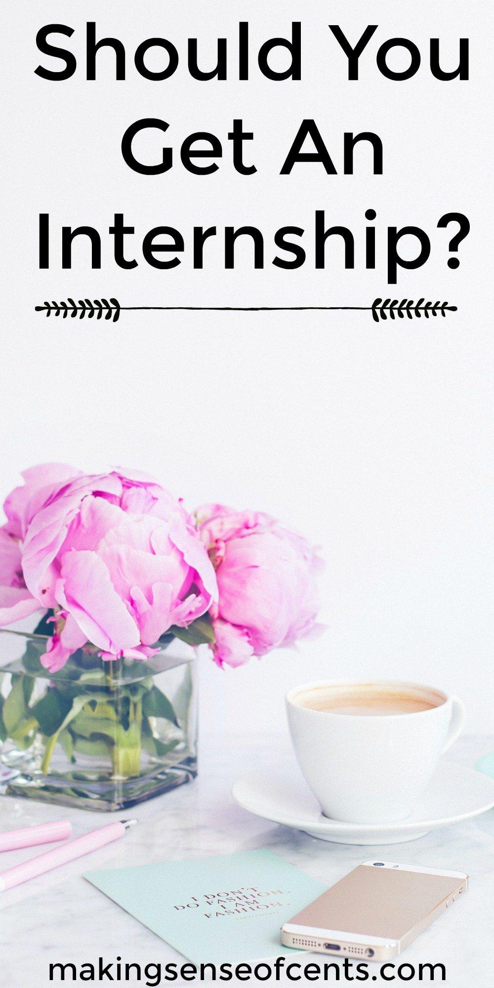 Should You Get An Internship?