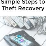 3 Simple Steps to Theft Recovery