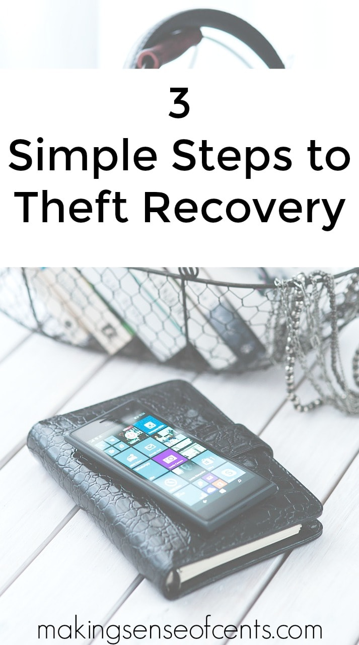 Check out these 3 easy steps to take for theft recovery.