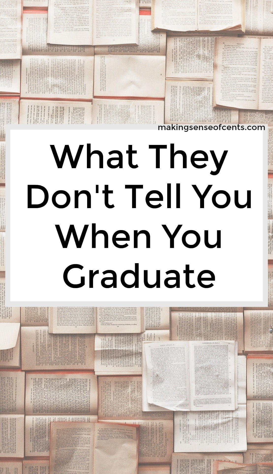 Find out what they don't tell you when you graduate. This is a great list!