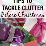 Tips to Tackle Clutter Before Christmas