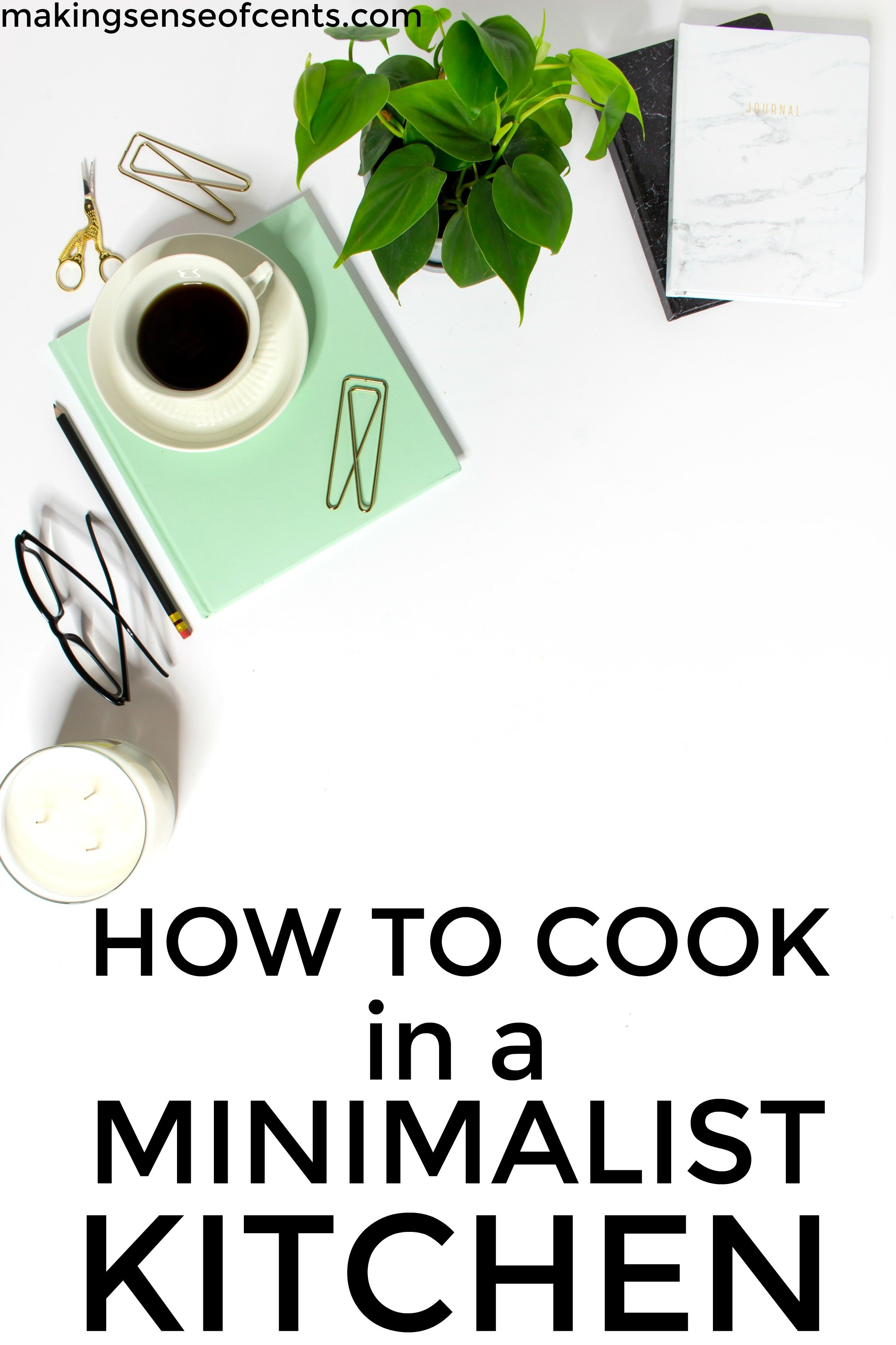 Find out how to cook in a minimalist kitchen. This is a great list!
