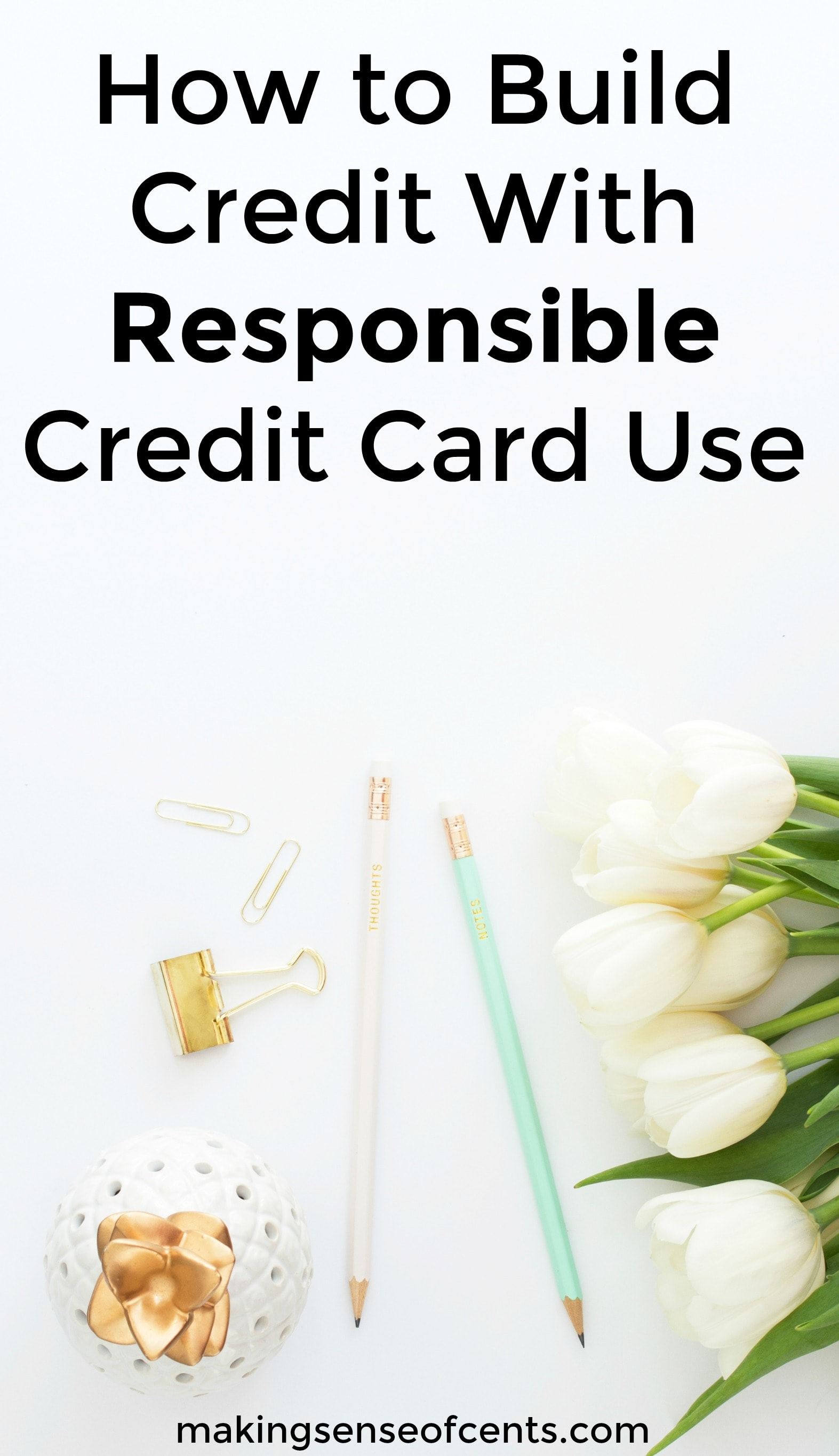 Find out how to build credit with responsible credit card use. This is a great list!