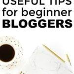 Tips For Beginner Bloggers Part 1 – The Basics