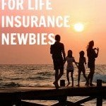 Common Concerns for Life Insurance Newbies