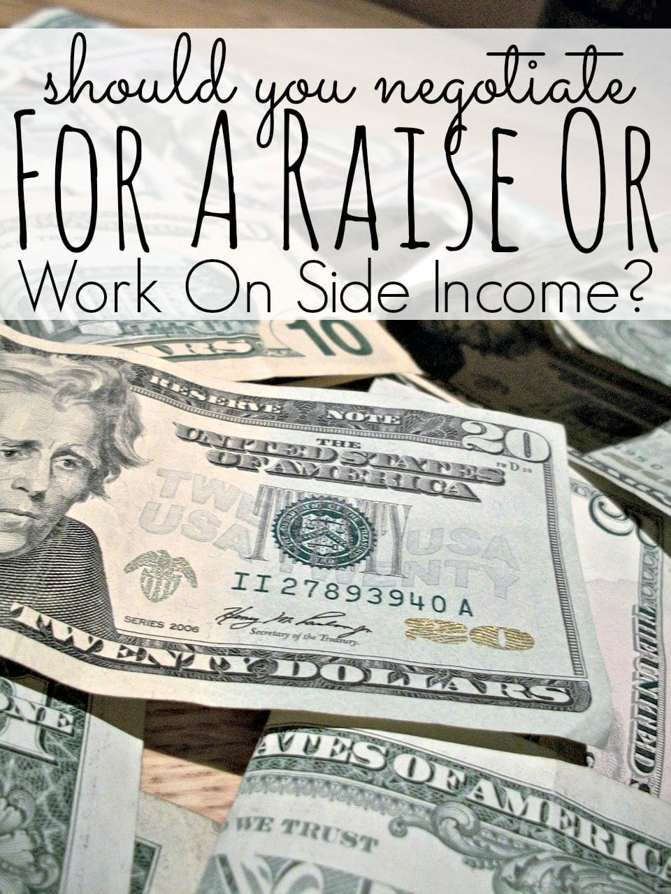 Negotiate For A Raise Or Work On Side Income