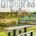 Save Money – Get Outside and Be Active!