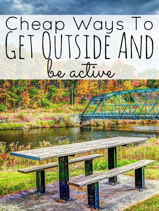 Save Money - Get Outside and Be Active!