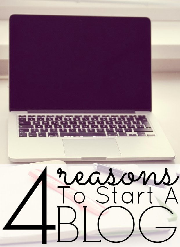 Why You Should Start a Blog - So Many Positives!