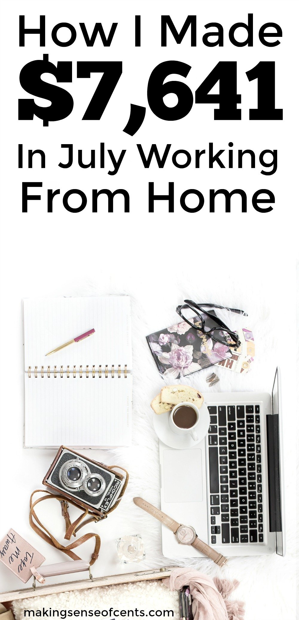 Find out how I made $7,641 in July from working at home.