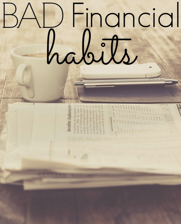 Bad Financial Habits - Part 2