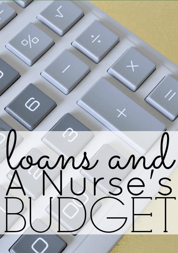 Loans and a Nurse's Budget