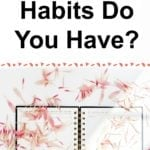 What Bad Financial Habits Do You Have? Part 1