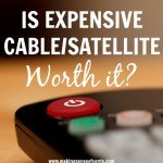 Is Cable/Satellite Worth It? Costs and Other Alternatives