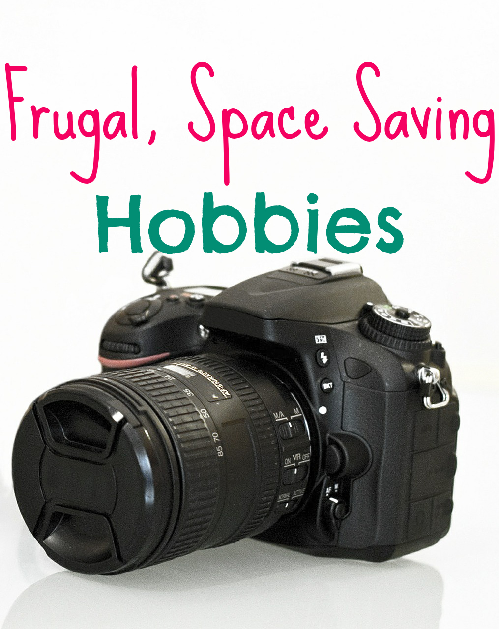 Frugal, Space Saving Hobbies