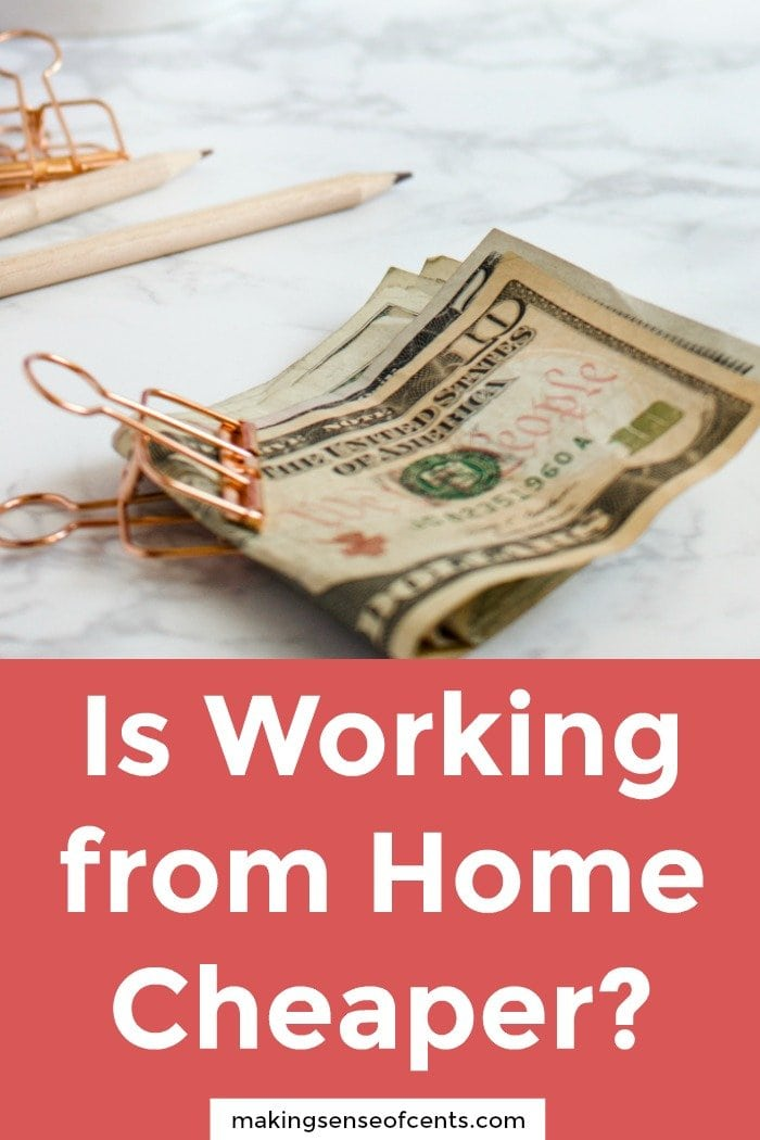 Is Working from Home Cheaper?