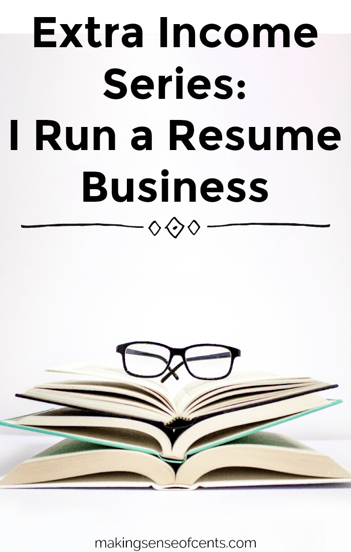 Extra Income Series: I Run a Resume Business