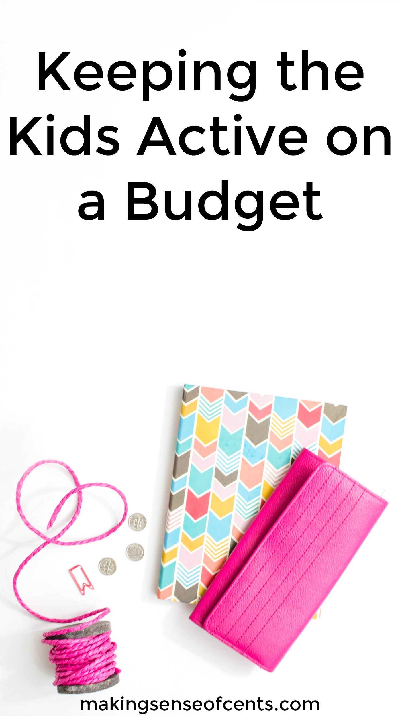 Find out how to keep your kids active on a tight budget. This is a great list!