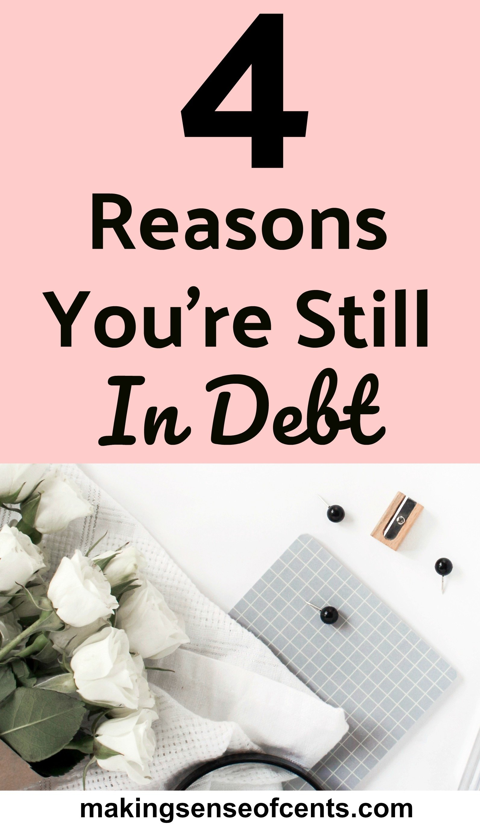 Reasons You're Still In Debt