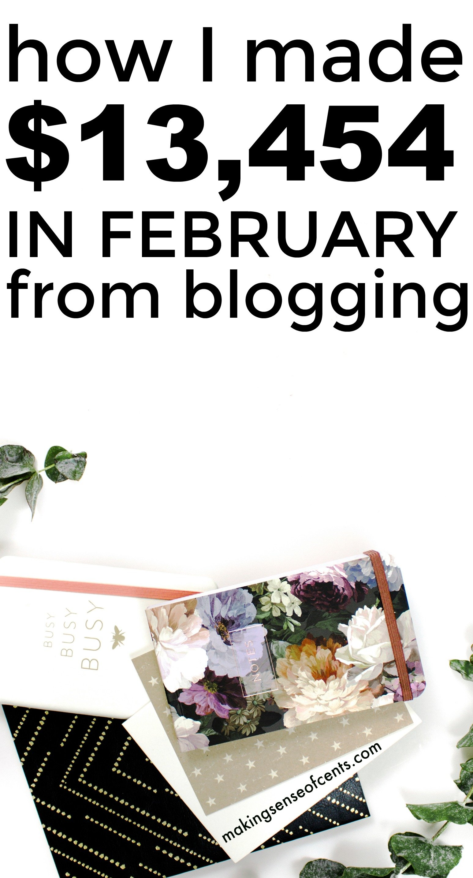 Find out how Im ade $13,454 in February from blogging.