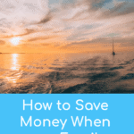 How to Save Money When on a Family Vacation