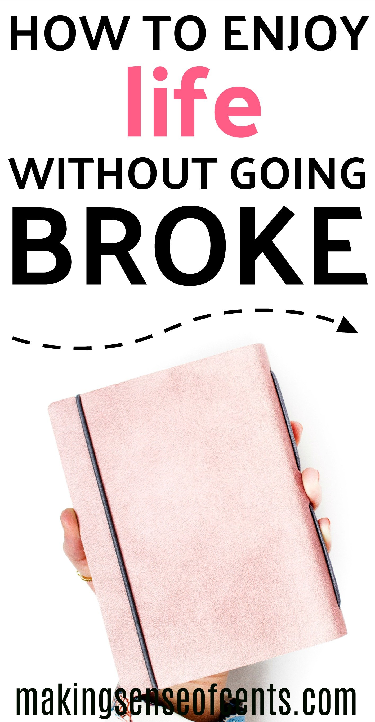 How To Enjoy Life Without Going Broke