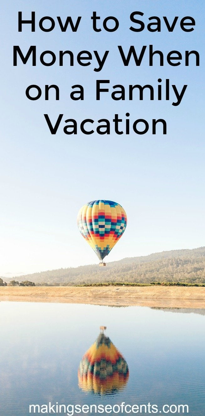 Find out how to save money when on a family vacation. This is a great list!