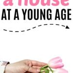 How To Buy A House At A Young Age
