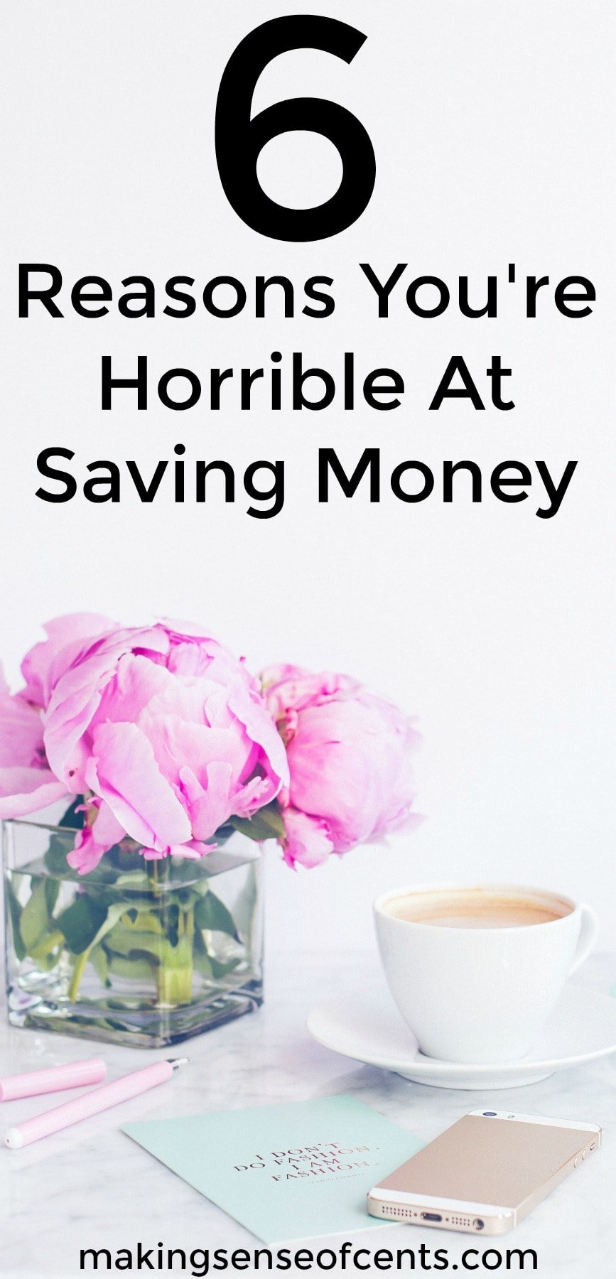 Check out the 6 reasons you're horrible at saving money. This is a great list!