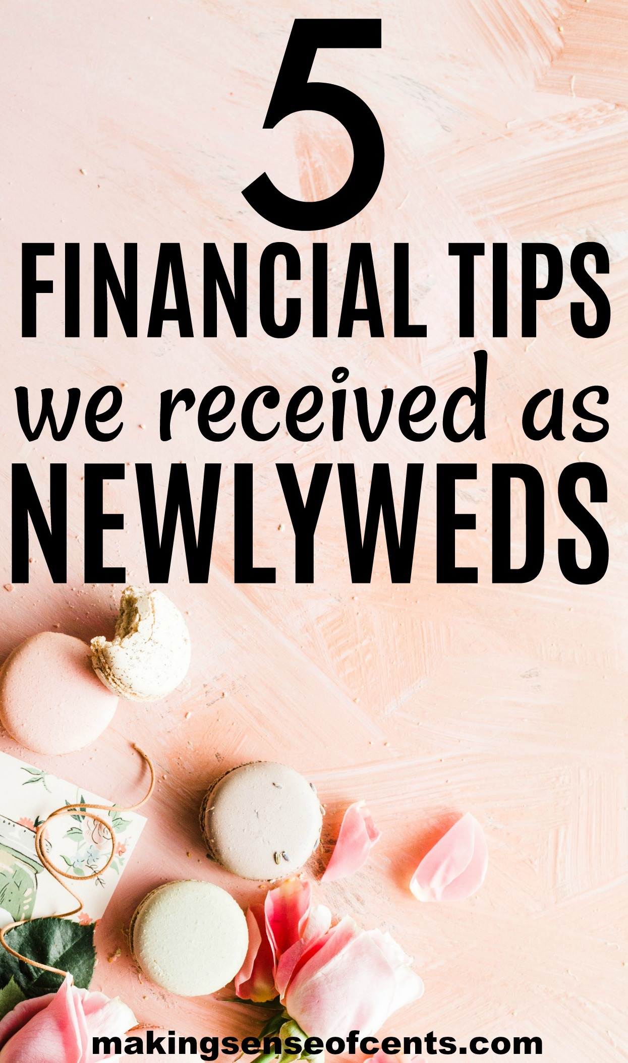 The 5 Best Financial Tips We Received As Newlyweds