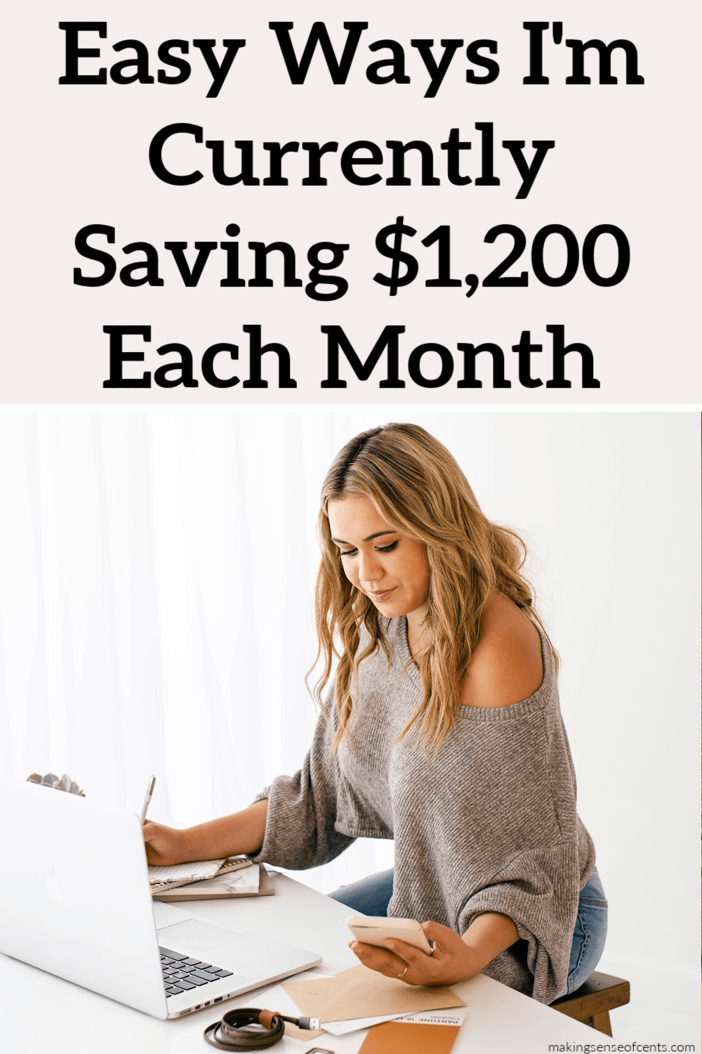 Easy Ways I'm Currently Saving $1,200 Each Month