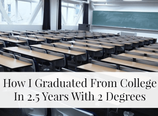 How I Graduated From College In 2.5 Years And Saved $37,500
