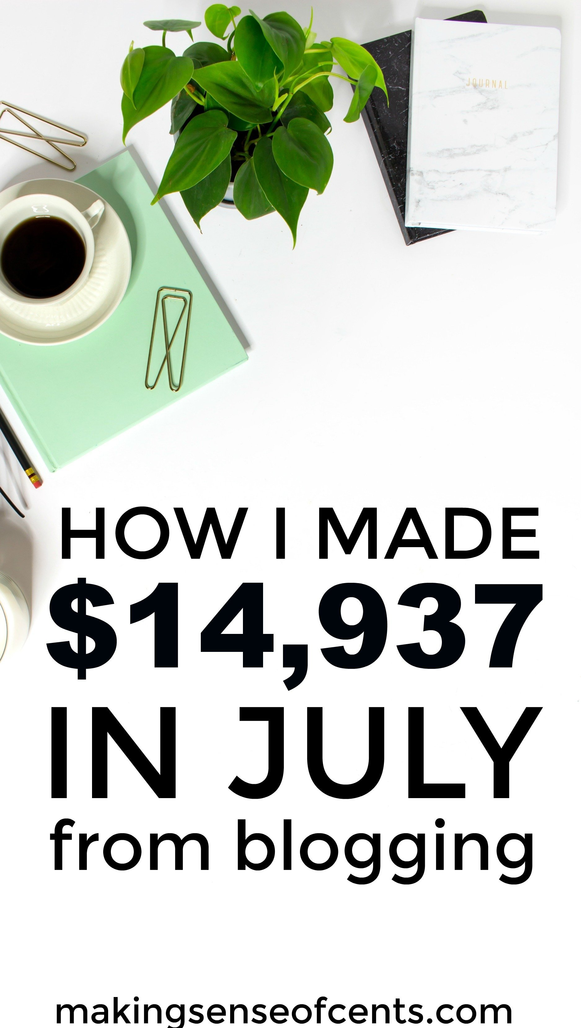 Find out how I Made $14,937 In July while working from home.