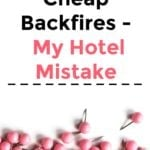 When Being Cheap Backfires – My Hotel Mistake