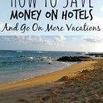 How To Save Money On Hotels And Go On More Vacations