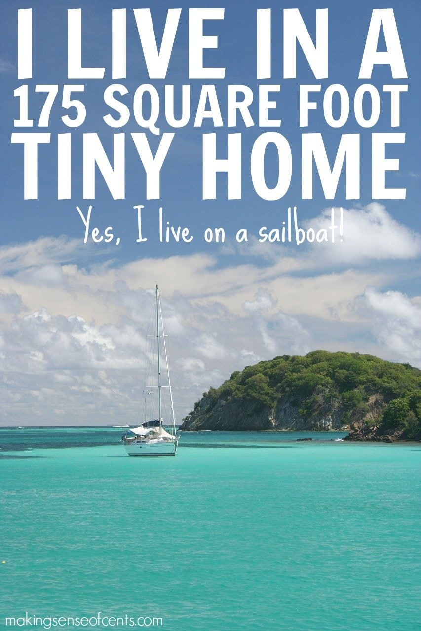 Living on a sailboat can be a fun way to live. It is a true tiny home when living on a small sailboat, and you can travel the world at the same time!