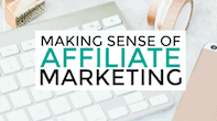 making-sense-of-affiliate-marketing