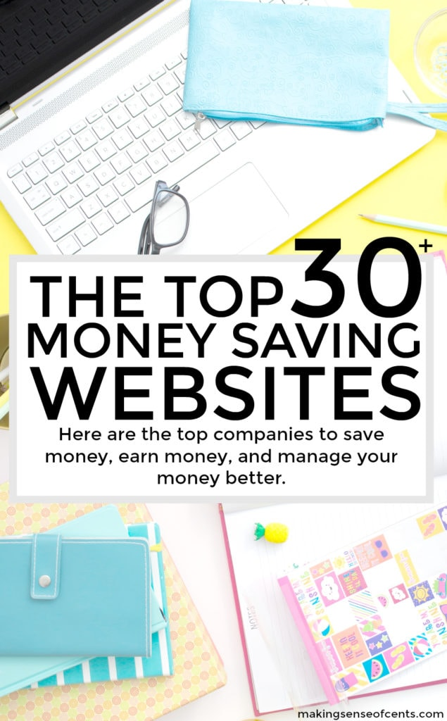 Here are the top 30 money saving websites. These top companies will help you to save money, earn money, and manage your money better. You NEED to check this list out!