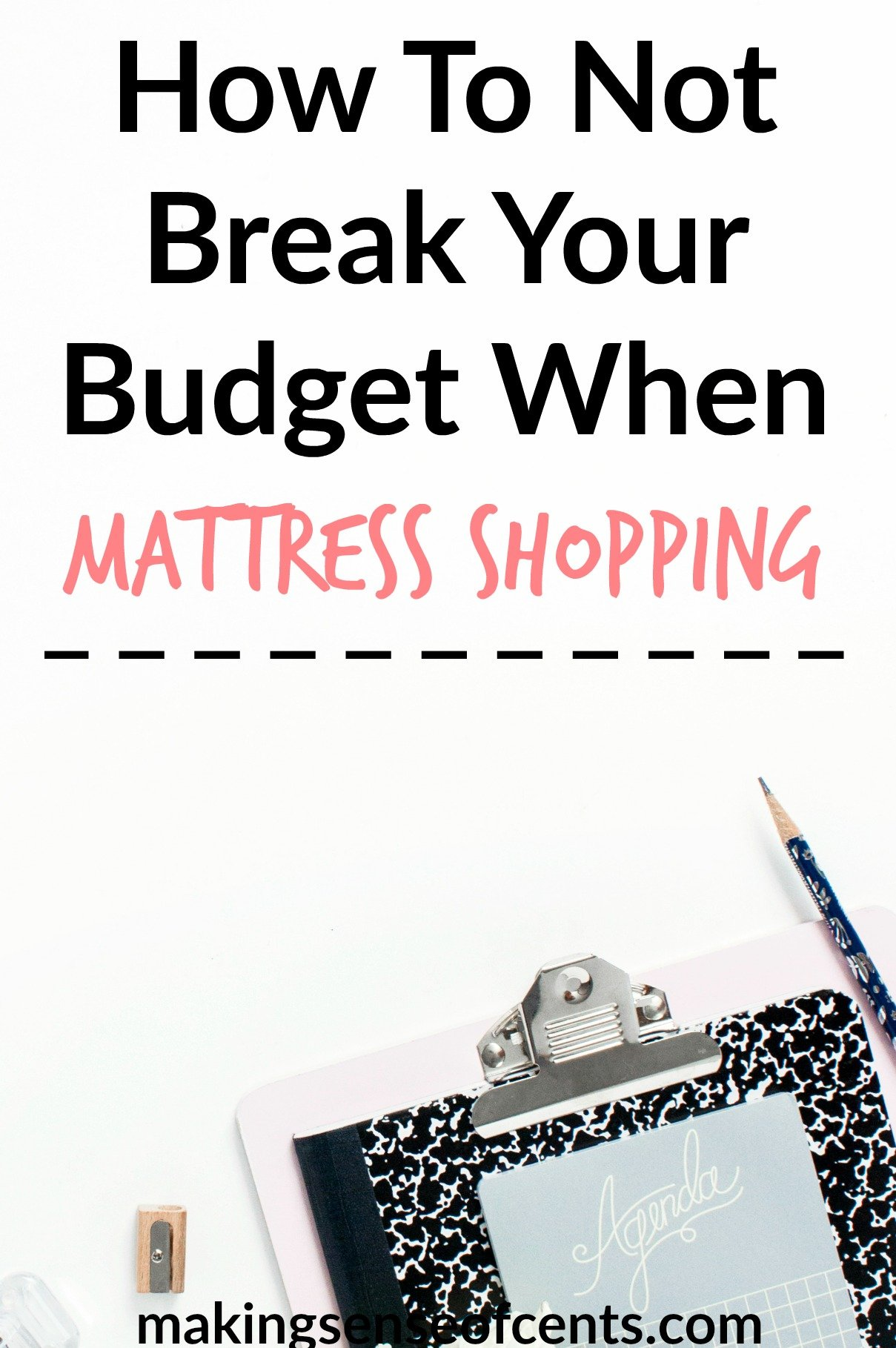 How To Not Break Your Budget When Mattress Shopping