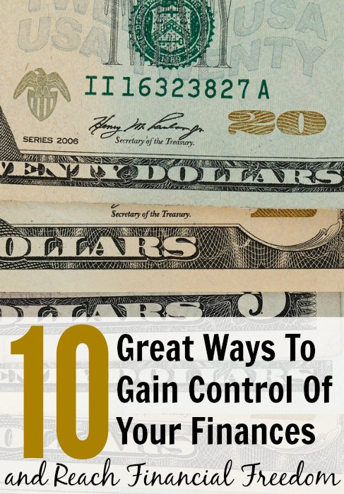 10 Great Ways To Gain Control Of Your Finances and Reach Financial Freedom Money Picture
