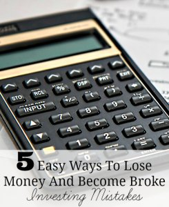5 Easy Ways To Lose Money And Become Broke - Investing Mistakes Calculator Picture
