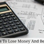 5 Easy Ways To Lose Money And Become Broke – Investing Mistakes