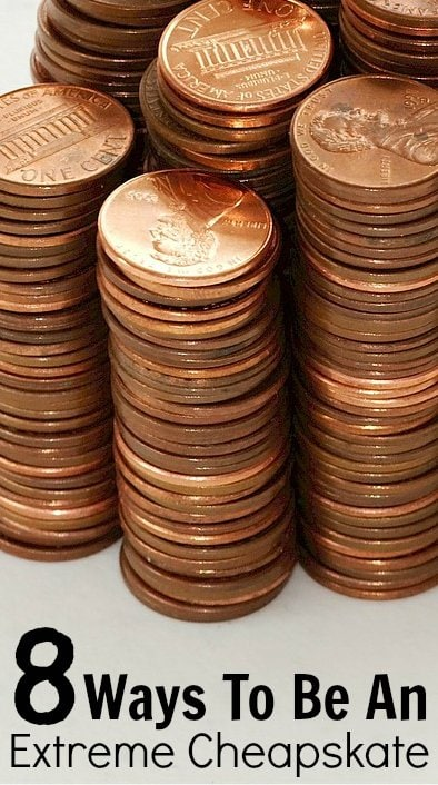 8 Ways To Be An Extreme Cheapskate Pennies Picture