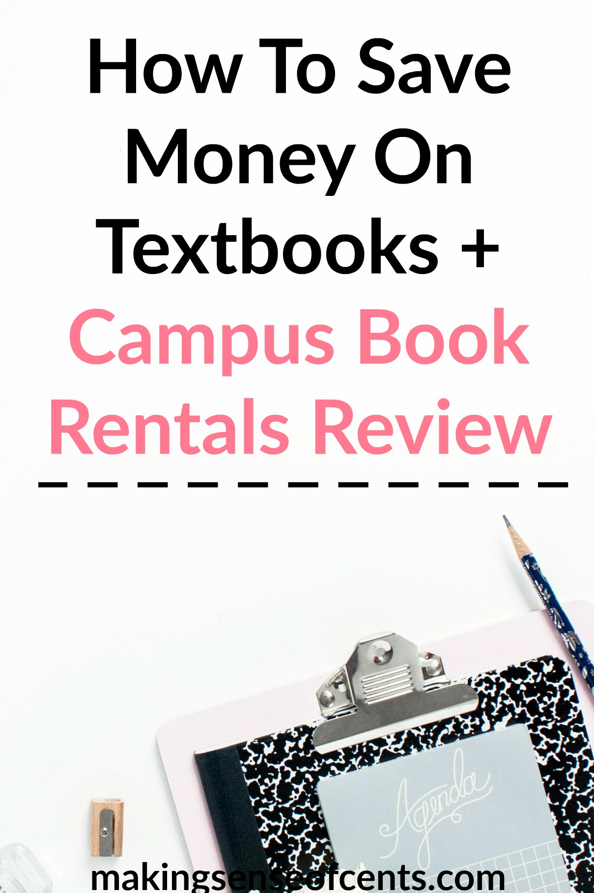 How To Save Money On Textbooks + Campus Book Rentals Review