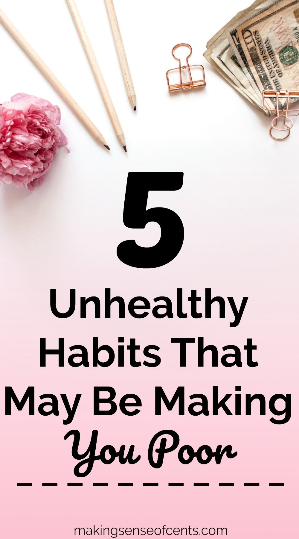 Unhealthy Habits That May Be Making You Poor