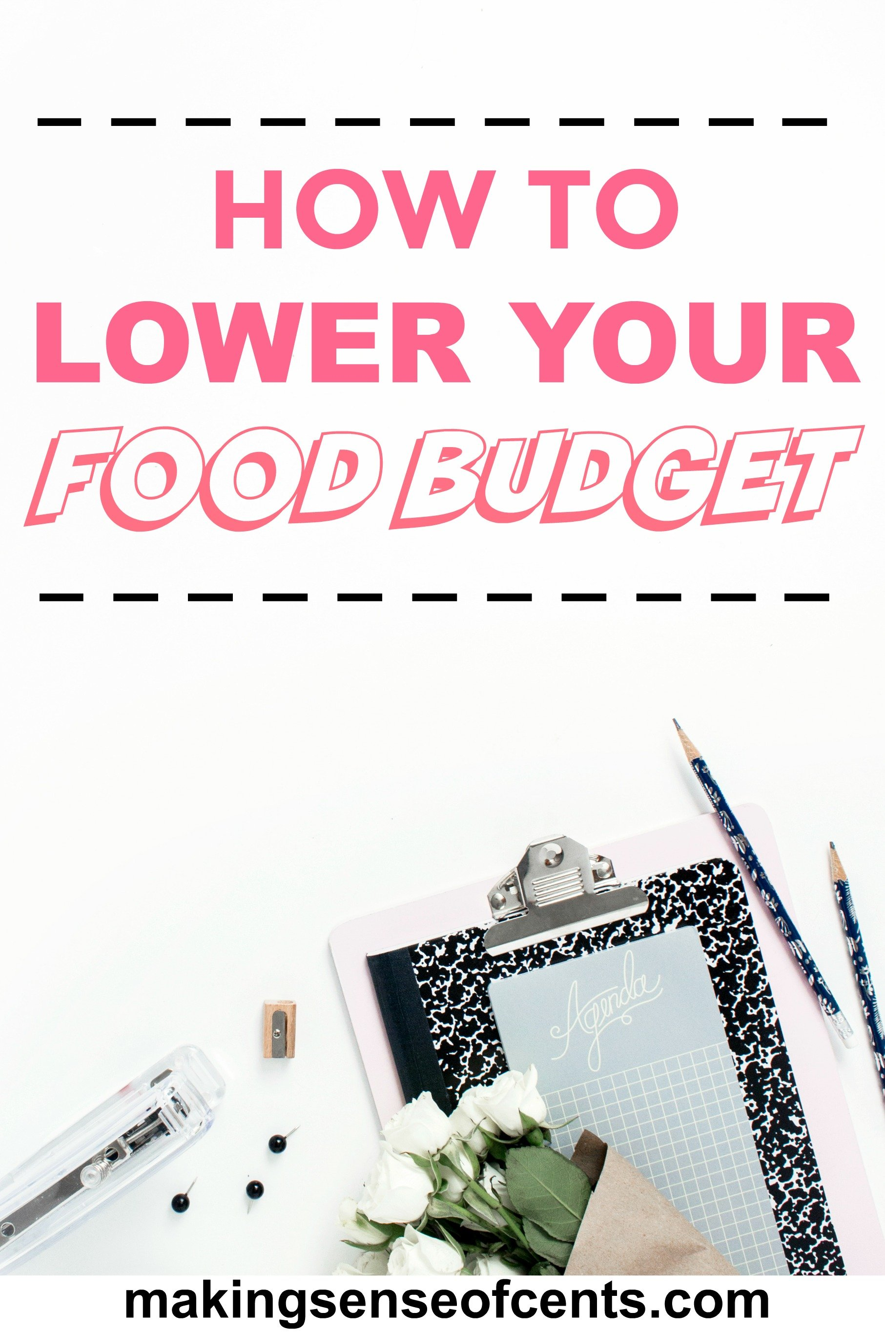 How To Lower Your Food Budget