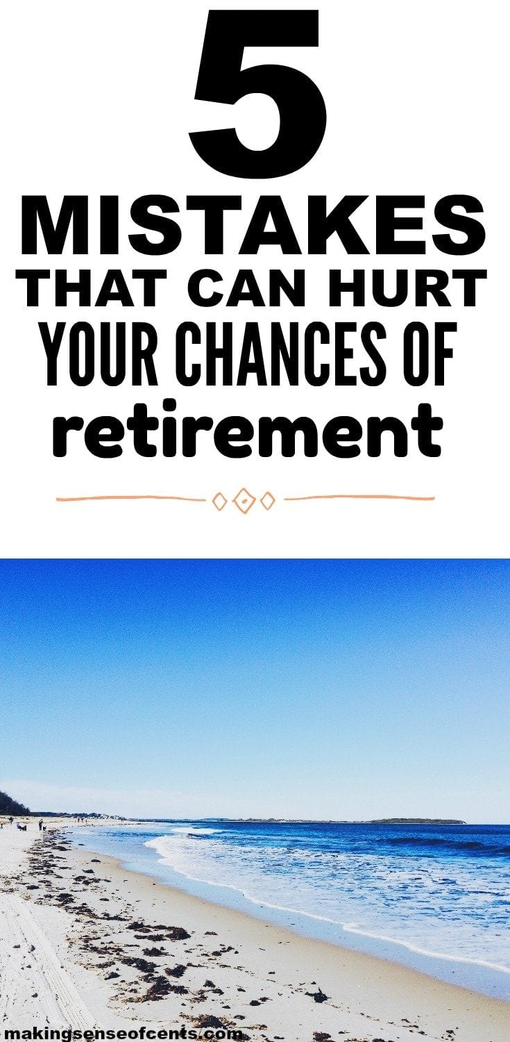 Check out this list of mistakes that can hurt your chances of retirement. This is a great list!