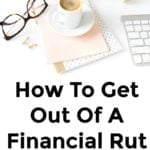 Feeling Stuck And Unmotivated When It Comes To Your Finances?