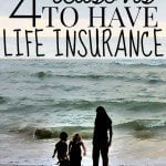 4 Reasons You Need Life Insurance